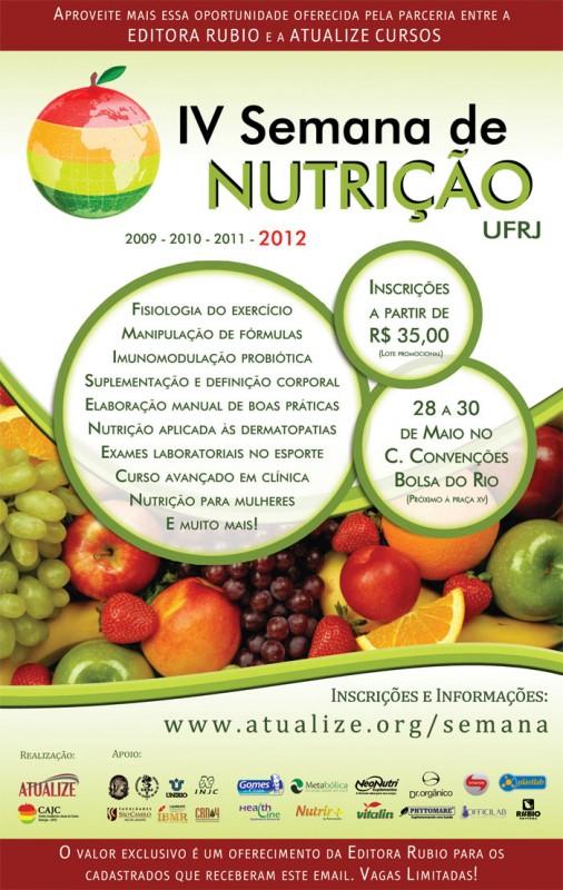 Comissão Organizadora da IV Semana de Nutrição UFRJ informa que o ...